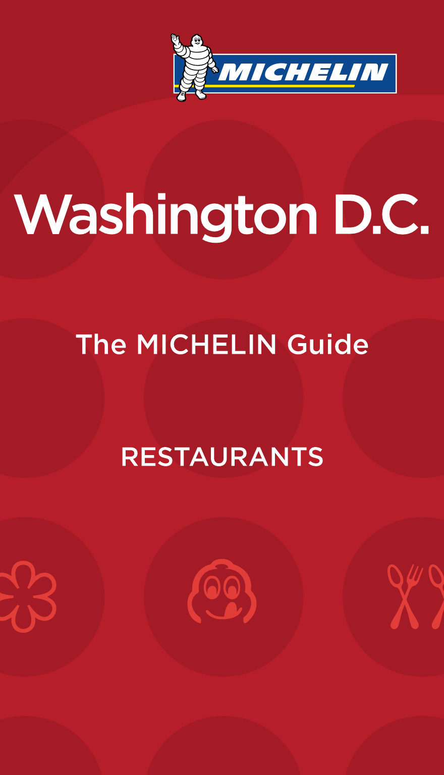 The Selection Of The First Michelin Guide Washington 2017 Reveals