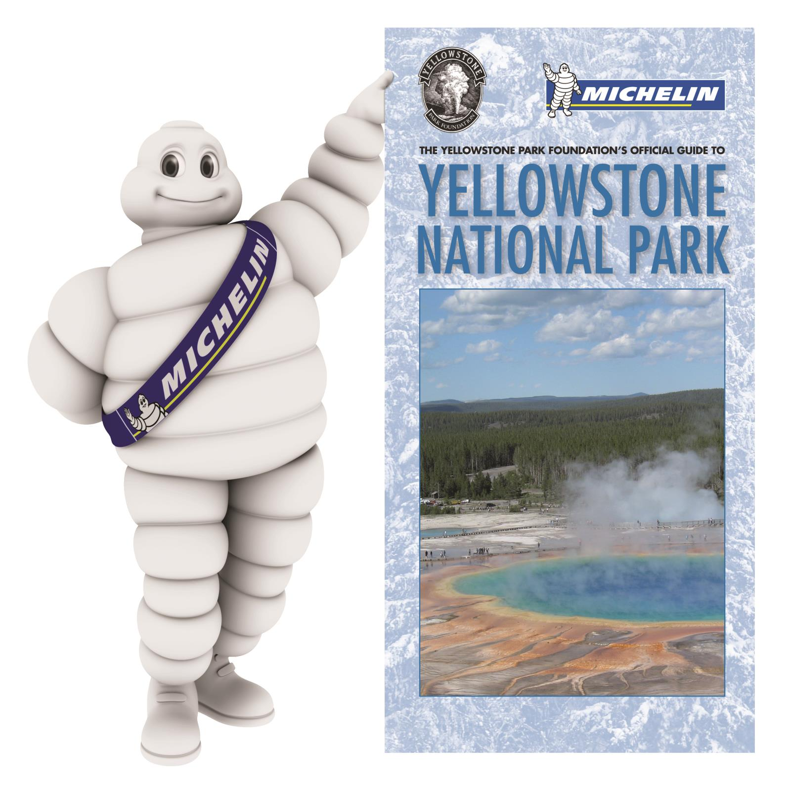 Michelin To Continue Donating Its Advanced Tires To Yellowstone National Park Through 2016 Michelin North America Inc